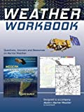 img - for Weather Workbook: Questions, Answers, and Resources on Marine Weather book / textbook / text book