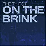 On The Brink by The Thirst