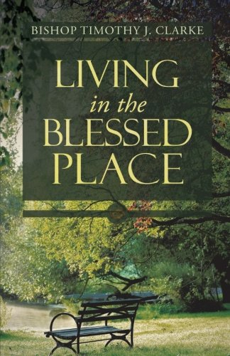 Download Living in the Blessed Place pdf