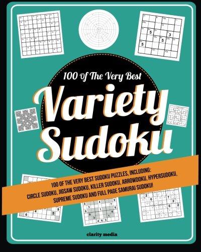 Variety Sudoku: 100 of the very best sudoku variants