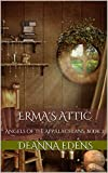 Erma's Attic: Angels of the Appalachians Book 2