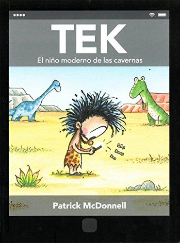 Tek, el niño moderno de las cavernas (Spanish Edition) by Lectorum Pubns (Juv)