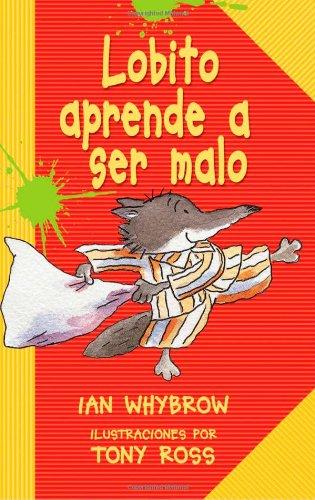 Lobito Aprende A Ser Malo (Ediciones Lerner Single Titles)