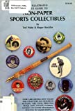 Non-Paper Sports Collectibles, Ted Hake and Roger Steckler, 0918708087