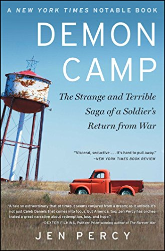 Demon Camp: The Strange and Terrible Saga of a Soldiers Return from War