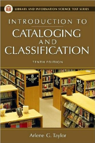 Download Introduction to Cataloging and Classification (text only) 10th (Tenth) edition by A. G. Taylor pdf