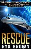 Ep.#2 - Rescue (The Frontiers Saga - Part 2: Rogue Castes)