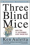 Three Blind Mice, Ken Auletta, 0679741356
