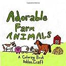 Adorable Farm Animals!: A Coloring Book