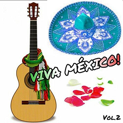 los Panchos Stream or buy for $8.99 · Viva México!, Vol. 2