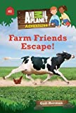 img - for Farm Friends Escape! (Animal Planet Adventures Chapter Books #2) book / textbook / text book