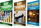 Day Trading: 3 Books in 1: Beginners Guide through Intermediate Level Strategies (Money Management, Multiply Cash Flow, Trade Stocks and Futures)