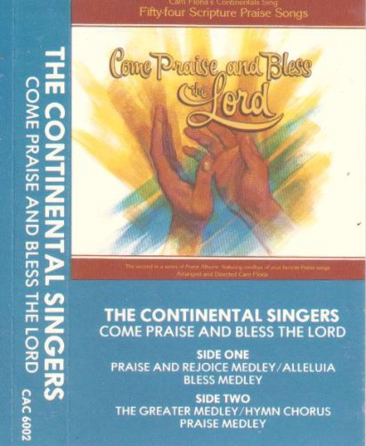 Come Praise and Bless the Lord: Cam Floria