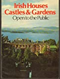 Irish Houses, Castles and Gardens, Geraldine Dunraven, 0900346345