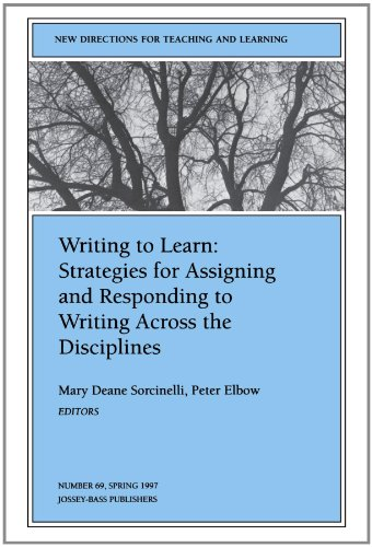Writing to Learn: Strategies for Assigning and Responding to Writing Across the Disciplines: New Directions for Teaching