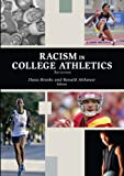 Racism in College Athletics, Dana Brooks, Ronald Althouse, 1935412450