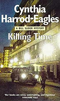 Killing Time: A Bill Slider Mystery (6) by [Harrod-Eagles, Cynthia]