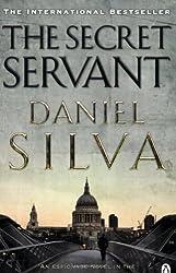 The Secret Servant by Silva, Daniel Paperback , F Edition (2008)
