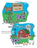 Maggie and the Moo Bully, Amber Hines, 1468543121