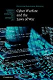 Cyberwarfare and the Laws of War, Harrison Dinniss, Heather, 1107011086