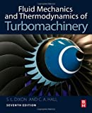 img - for Fluid Mechanics and Thermodynamics of Turbomachinery, Seventh Edition by Dixon B.Eng. Ph.D., S Larry, Hall Ph.D., Cesare(November 13, 2013) Hardcover book / textbook / text book