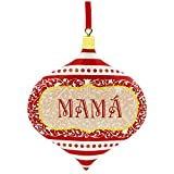 Reach out to the mother you love to let her know how much she really means to you with this Mamá ornament.