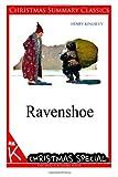 Ravenshoe [Christmas Summary Classics], Henry Kingsley, 1494760843