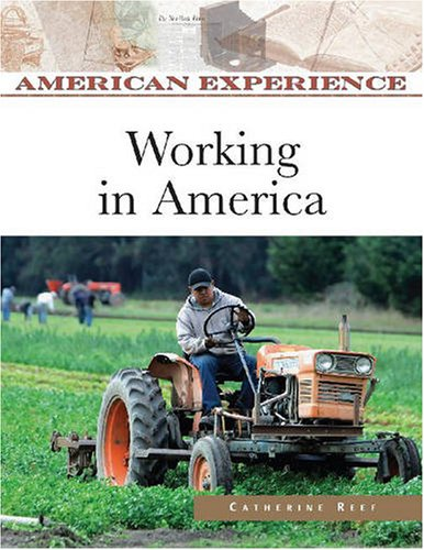 Working in America (American Experience)