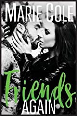 Friends Again (#Justfriends) Paperback