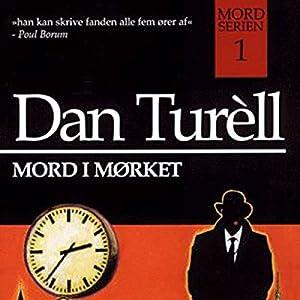 Mord i mørket (Mord-serien 1) Audiobook