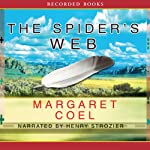 The Spider's Web: A Wind River Mystery | Margaret Coel