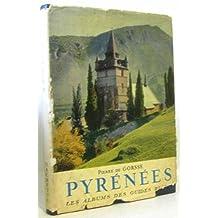 Les albums des Guides bleus: Pyrénées