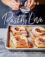 Pastry Love: A Baker's Journal of Favorite Rec