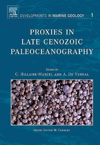 Proxies in Up to the minute Cenozoic Paleoceanography, Volume 1 (Developments in Marine Geology)