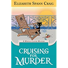 Cruising for Murder: A Myrtle Clover Cozy Mystery (Myrtle Clover Cozy Mysteries Book 10)