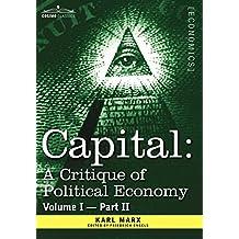 Capital: A Critique of Political Economy - Vol. I-Part II: The Process of Capitalist Production