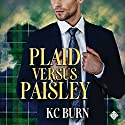 Plaid Versus Paisley: Fabric Hearts Audiobook by KC Burn Narrated by David Ross