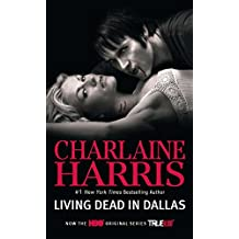 Living Dead in Dallas (Sookie Stackhouse Book 2)