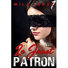 Le Jouet du Patron - Tome 1: (Nouvelle Érotique, Thriller, Sexe à Plusieurs, Suspense, Soumission) (French Edition)
