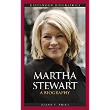 Martha Stewart: A Biography (Greenwood Biographies) by Joann F. Price (2007-06-30)