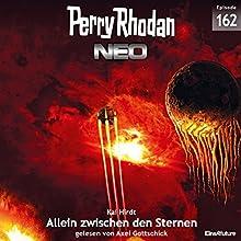 Allein zwischen den Sternen (Perry Rhodan NEO 162) Hörbuch von Kai Hirdt Gesprochen von: Axel Gottschick