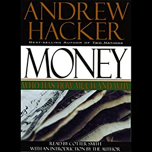 Money: Who Has How Much and Why Audiobook