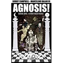 Agnosis! #1: #FINDTHEOTHERS