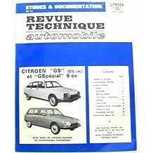 """Revue technique automobile -études et documentation de la citroën """"Gs"""""""