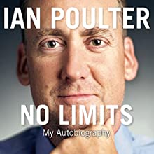 No Limits: My Autobiography Audiobook by Ian Poulter Narrated by Paul Mendez