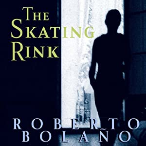 The Skating Rink Audiobook