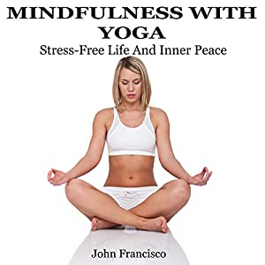 Mindfulness with Yoga Audiobook