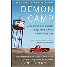 Demon Camp: The Strange and Terrible Saga of a Soldier's Return from War