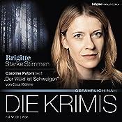 Der Wald ist Schweigen (Brigitte Edition Krimis - Gefährlich nah) | Gisa Klönne