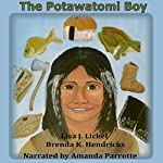 Green Leaf: The Potawatomi Boy | Lisa J. Lickel